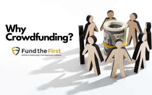 Why Crowdfunding & Why Fund the First
